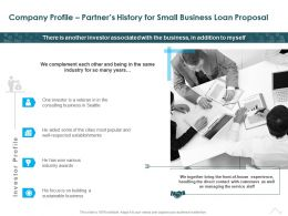 Company Profile Partners History For Small Business Loan Proposal Ppt Presentation Styles