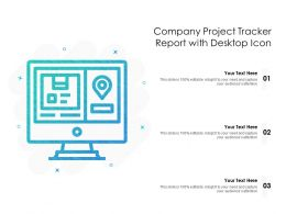 Company Project Tracker Report With Desktop Icon