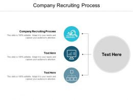 Company Recruiting Process Ppt Powerpoint Presentation Styles Skills Cpb