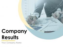 Company Results Powerpoint Presentation Slides