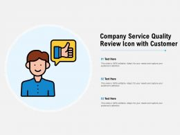 Company Service Quality Review Icon With Customer