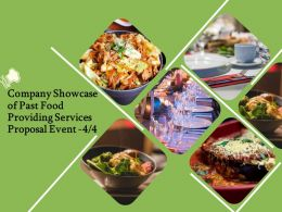 Company Showcase Of Past Food Providing Services Proposal Event Ppt Powerpoint Deck