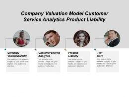 Company Valuation Model Customer Service Analytics Product Liability Cpb