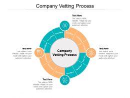Company Vetting Process Ppt Powerpoint Presentation Portfolio Infographics Cpb