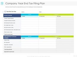 Company Year End Tax Filing Plan Business Ppt Powerpoint Presentation Graphics