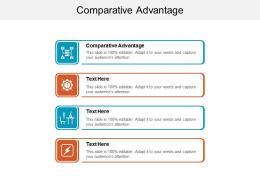 Comparative Advantage Ppt Powerpoint Presentation Visual Aids Infographics Cpb