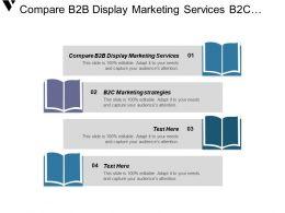 compare_b2b_display_marketing_services_b2c_marketing_strategies_b2b_cpb_Slide01