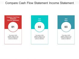 Compare Cash Flow Statement Income Statement Ppt Powerpoint Presentation Download Cpb