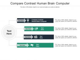Compare Contrast Human Brain Computer Ppt PowerPoint Presentation Grid Cpb