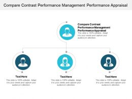 Compare Contrast Performance Management Performance Appraisal Ppt Presentation Slides Cpb