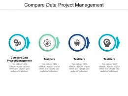 Compare Data Project Management Ppt Powerpoint Presentation Inspiration Outfit Cpb
