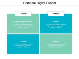 Compare Digital Project Ppt Powerpoint Presentation Icon Background Cpb