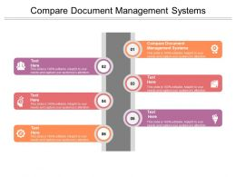 Compare Document Management Systems Ppt Powerpoint Presentation Layouts Example File Cpb