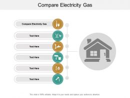 Compare Electricity Gas Ppt Powerpoint Presentation Summary Structure Cpb