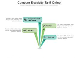 Compare Electricity Tariff Online Ppt Powerpoint Presentation Model Background Cpb