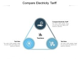 Compare Electricity Tariff Ppt Powerpoint Presentation Gallery Deck