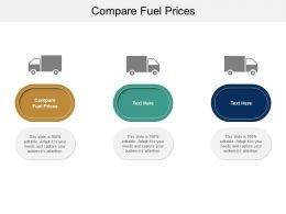 Compare Fuel Prices Ppt Powerpoint Presentation Slides Background Images Cpb