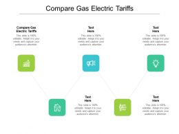 Compare Gas Electric Tariffs Ppt Powerpoint Presentation Outline Display Cpb