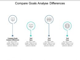Compare Goals Analyse Differences Ppt Powerpoint Presentation Slides Download Cpb