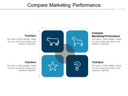 Compare Marketing Performance Ppt Powerpoint Presentation Slides Outfit Cpb