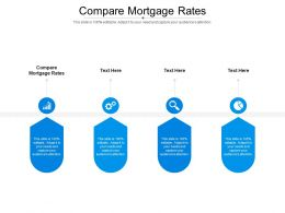 Compare Mortgage Rates Ppt Powerpoint Presentation Icon Layout Cpb