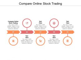 Compare Online Stock Trading Ppt Powerpoint Presentation Outline Layout Cpb