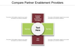 Compare Partner Enablement Providers Ppt Powerpoint Presentation Infographic Template Outfit Cpb