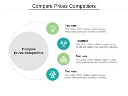 Compare Prices Competitors Ppt Powerpoint Presentation Model Graphics Cpb
