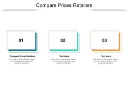 Compare Prices Retailers Ppt Powerpoint Presentation Portfolio Visuals Cpb
