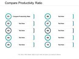 Compare Productivity Ratio Ppt Powerpoint Presentation Layouts Vector Cpb