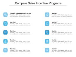 Compare Sales Incentive Programs Ppt Powerpoint Presentation Icon Design Ideas Cpb