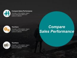 Compare Sales Performance Ppt Powerpoint Presentation File Themes Cpb