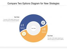 Compare Two Options Diagram For New Strategies Infographic Template