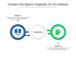 Compare Two Options For Aris Software Infographic Template