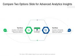 Compare Two Options Slide For Advanced Analytics Insights Infographic Template