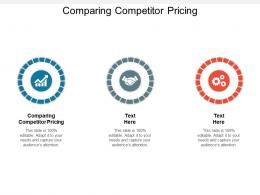 Comparing Competitor Pricing Ppt Powerpoint Presentation Outline Icons Cpb
