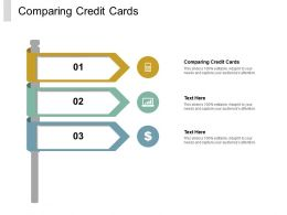 Comparing Credit Cards Ppt Powerpoint Presentation Icon Graphic Tips Cpb