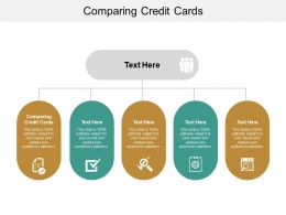 Comparing Credit Cards Ppt Powerpoint Presentation Infographics Outfit Cpb