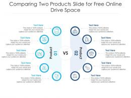 Comparing Two Products Slide For Free Online Drive Infographic Template