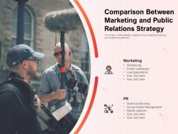 Comparison Between Marketing And Public Relations Strategy