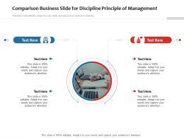 Comparison Business Slide For Discipline Principle Of Management Infographic Template