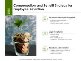 Compensation And Benefit Strategy For Employee Retention