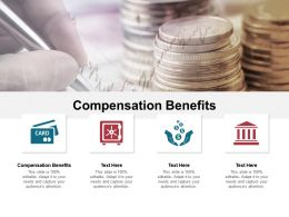 Compensation Benefits Ppt Powerpoint Presentation Layouts Template Cpb