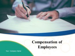 Compensation Of Employees Powerpoint Presentation Slides