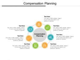 Compensation Planning Ppt Powerpoint Presentation Ideas Samples Cpb