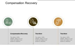 Compensation Recovery Ppt Powerpoint Presentation Gallery Pictures Cpb