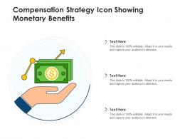 Compensation Strategy Icon Showing Monetary Benefits