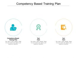 Competency Based Training Plan Ppt Powerpoint Presentation Inspiration Gallery Cpb