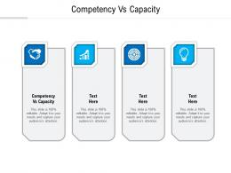 Competency Vs Capacity Ppt Powerpoint Presentation Slides Design Templates Cpb