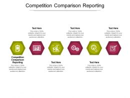 Competition Comparison Reporting Ppt Powerpoint Presentation Professional Brochure Cpb